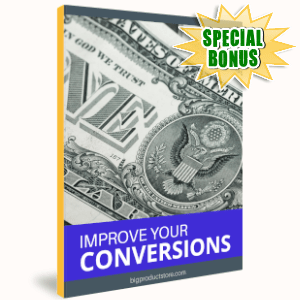 Special Bonuses - August 2019 - Improve Your Conversions