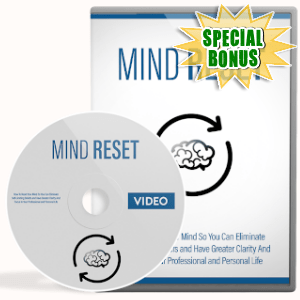 Special Bonuses - September 2019 - Mind Reset Video Upgrade Pack