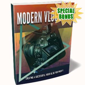 Special Bonuses - October 2019 - Modern Vlogging Pack