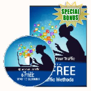 Special Bonuses - October 2019 - Six Free Traffic Methods Video Series Pack