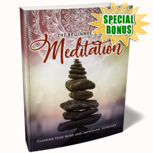 Special Bonuses - December 2019 - The Beginner's Guide To Meditation Pack