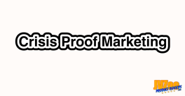 Crisis Proof Marketing Review and Bonuses