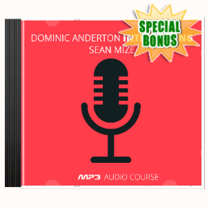 Special Bonuses - April 2020 - Dominic Anderton Interviewing Sean Mize Audio Pack