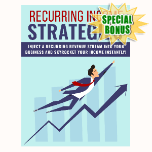 Special Bonuses - May 2020 - Recurring Income Strategies