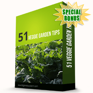 Special Bonuses - May 2020 - 51 Veggie Garden Tips