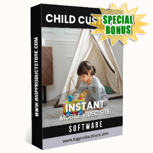 Special Bonuses - June 2020 - Child Custody Instant Mobile Video Site Software