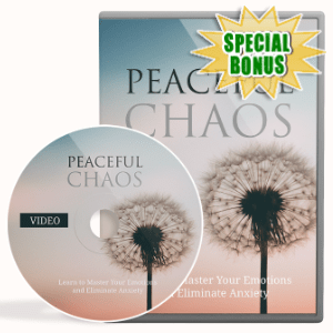 Special Bonuses - June 2020 - Peaceful Chaos Video Upgrade Pack