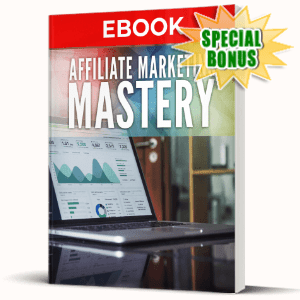 Special Bonuses - June 2020 - Affiliate Marketing Mastery Pack