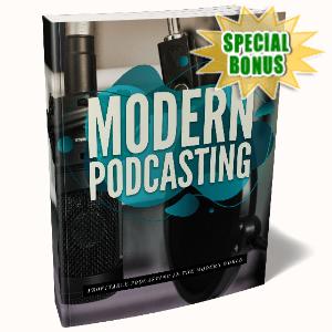Special Bonuses - July 2020 - Modern Podcasting Pack