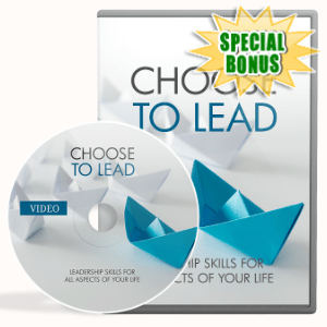 Special Bonuses - July 2020 - Choose To Lead Video Upgrade Pack