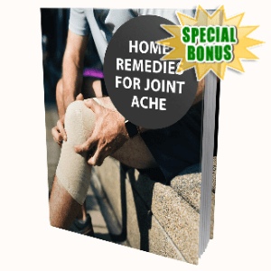 Special Bonuses - July 2020 - Home Remedies For Joint Ache