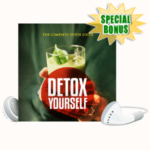Special Bonuses - July 2020 - Detox Yourself