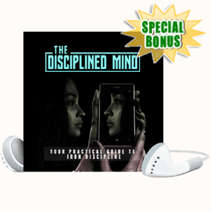 Special Bonuses - August 2020 - The Disciplined Mind