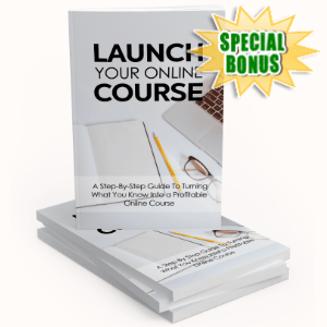 Special Bonuses - September 2020 - Launch Your Online Course Pack