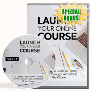 Special Bonuses - September 2020 - Launch Your Online Course Video Upgrade Pack