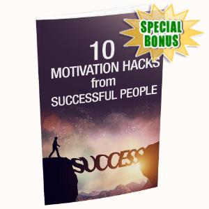 Special Bonuses - September 2020 - 10 Motivation Hacks For Successful People