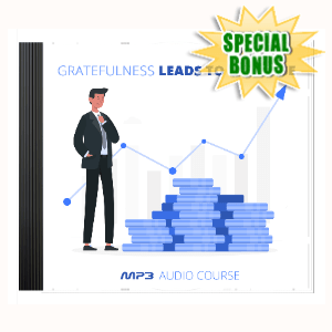 Special Bonuses - September 2020 - Gratefulness Leads To Increase Audio Pack