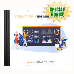 Special Bonuses - September 2020 - Format For A Big Membership Audio Pack