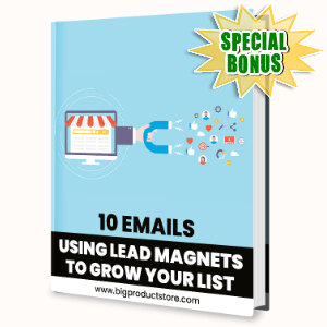 Special Bonuses - October 2020 - 10 Emails - Using Lead Magnets to Grow Your List