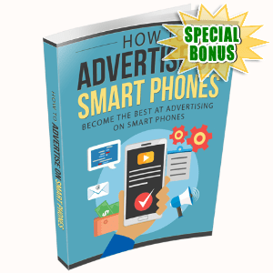 Special Bonuses - October 2020 - How To Advertise On Smart Phones