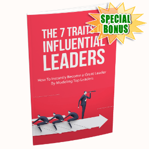 Special Bonuses - November 2020 - The 7 Traits Of Influential Leaders