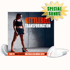 Special Bonuses - November 2020 - Kettlebell Transformation