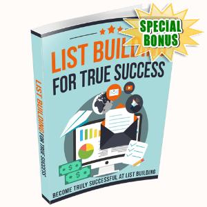 Special Bonuses - December 2020 - List Building For True Success