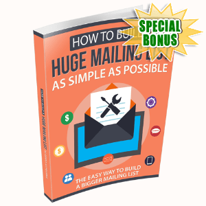 Special Bonuses - December 2020 - How To Build A Huge Mailing List As Simple As Possible