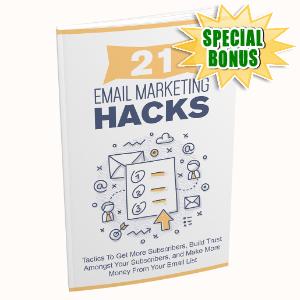 Special Bonuses - January 2021 - 21 Email Marketing Hacks