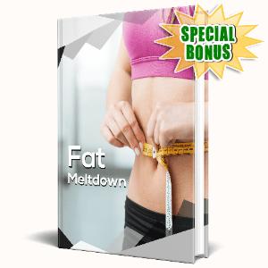 Special Bonuses #16 - January 2021 - Fat Meltdown