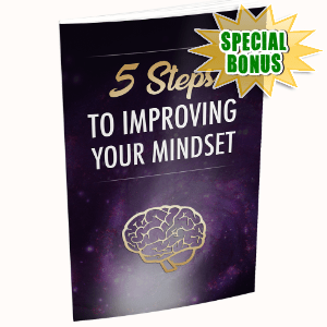 Special Bonuses #17 - January 2021 - 5 Steps To Improving Your Mindset
