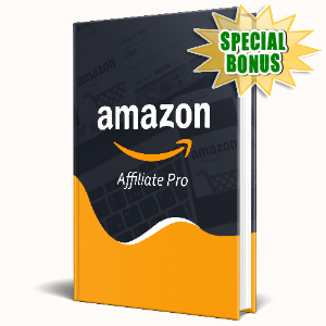 Special Bonuses #20 - January 2021 - Amazon Affiliate Pro