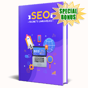 Special Bonuses #10 - February 2021 - SEO Secrets Unraveled