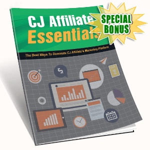 Special Bonuses #30 - February 2021 - CJ Affiliate Essentials Pack