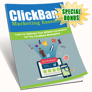 Special Bonuses #1 - March 2021 - ClickBank Marketing Essentials Pack