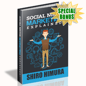 Special Bonuses #10 - March 2021 - Social Media Marketing Explained