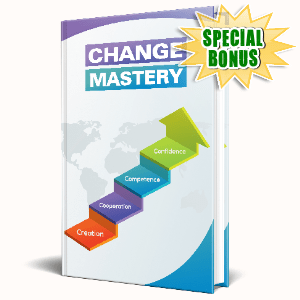 Special Bonuses #17 - May 2021 - Change Mastery