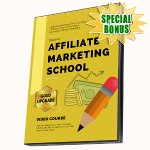 Special Bonuses #20 - May 2021 - Affiliate Marketing School Video Upgrade Pack