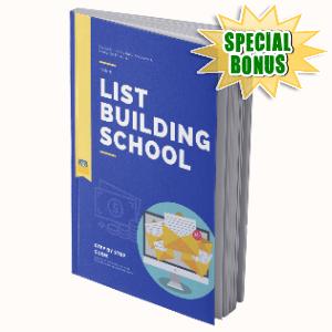 Special Bonuses #27 - May 2021 - List Building School Pack