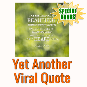Special Bonuses #8 - July 2021 - Yet Another Viral Quote