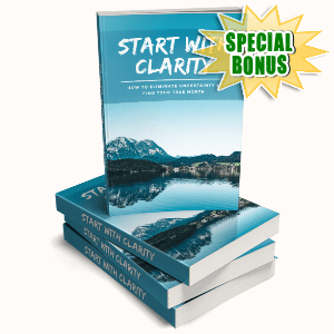 Special Bonuses #38 - July 2021 - Start With Clarity Pack