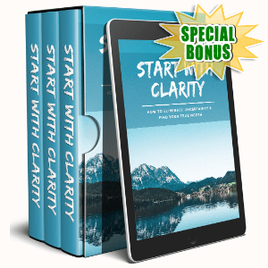 Special Bonuses #39 - July 2021 - Start With Clarity Video Upgrade Pack