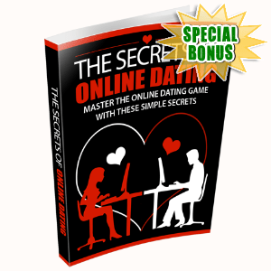 Special Bonuses #28 - August 2021 - The Secrets Of Online Dating