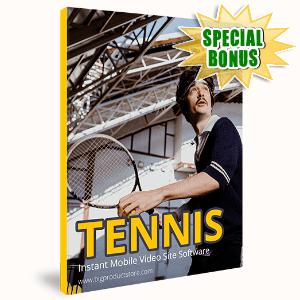 Special Bonuses #12 - October 2021 - Tennis Instant Mobile Video Site Software
