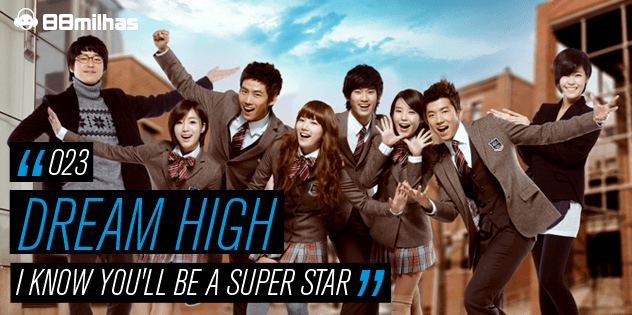 88milhas_Dream_High02