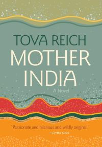 """Cover of """"Mother India"""" by Tova Reich"""
