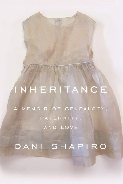 "cover of ""Inheritance"" by Dani Shapiro"