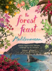 """Cover of """"The Forest Feast"""" by Erin Gleeson"""