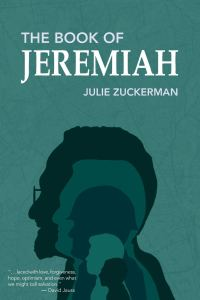 "Cover of ""The Book of Jeremiah"" by Julie Zuckerman"