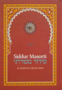 "Cover of ""Siddur Masorti: An Egalitarian Səfaradi Siddur"""